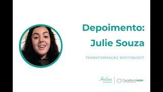 DEPOIMENTO: Julie Souza