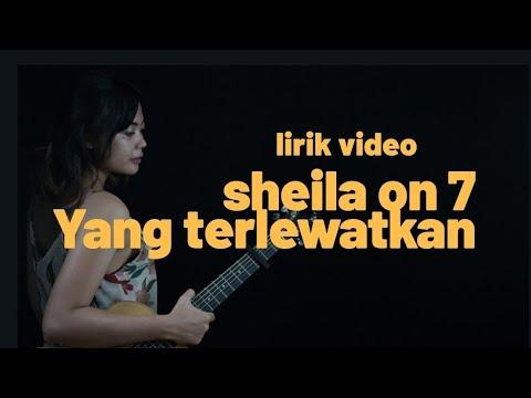 Yang Terlewatkan Sheila On 7 ( Tami Aulia Cover ) [ LIRIK ]