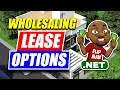 How to Wholesale Lease Options & Option Contracts