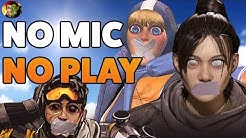 """Apex Legends FORUM CRIERS: """"NO MIC? DON'T PLAY!"""""""