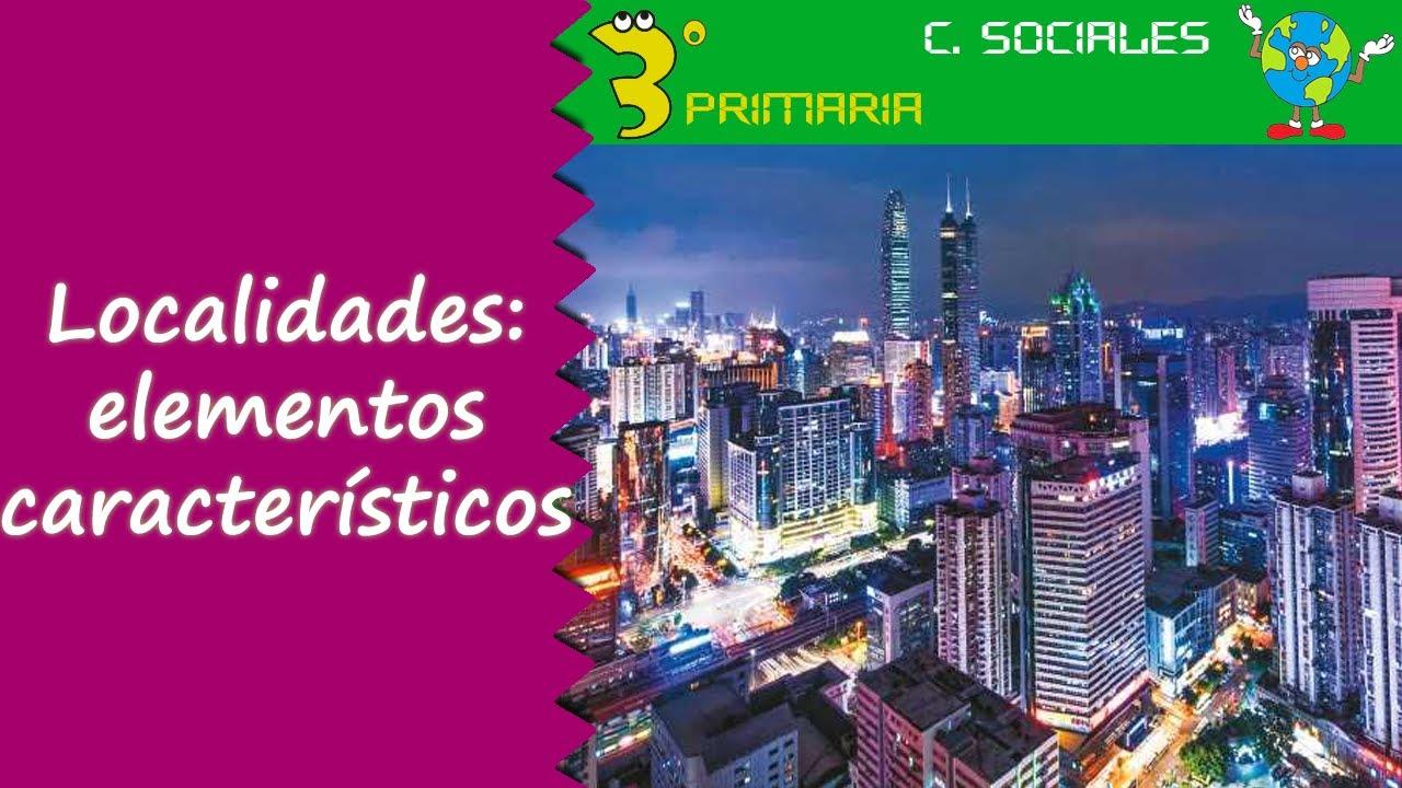 Ciencias Sociales. 3º Primaria. Tema 2. Localidades