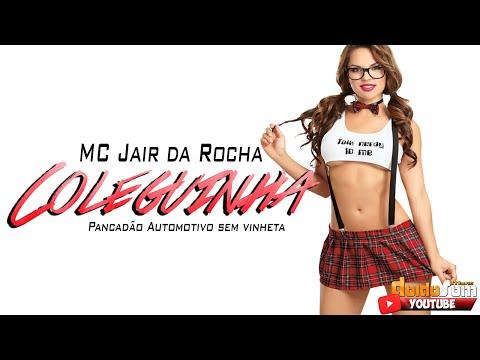 MC Jair da Rocha - Coleguinha (Pancadão Automotivo sem vinheta)