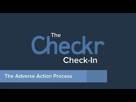 The Adverse Action process: deciding not to move forward