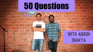 🔴 50 Questions Episode 1 (with Ashish Shakya and Tanmay Bhat)