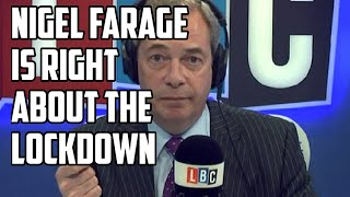 Nigel Farage Is Right (sorta) About The Lockdown