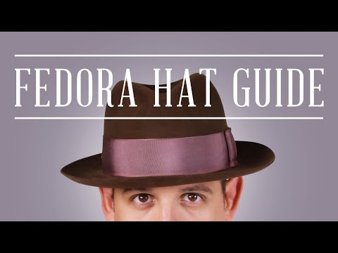 e6cbff26 Fedora Felt Hat Guide + Tips & Why You Should Wear Hats Today - Gentleman's  Gazette - YouTube