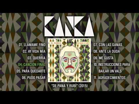 EL KANKA De Pana y Rubí Álbum Completo