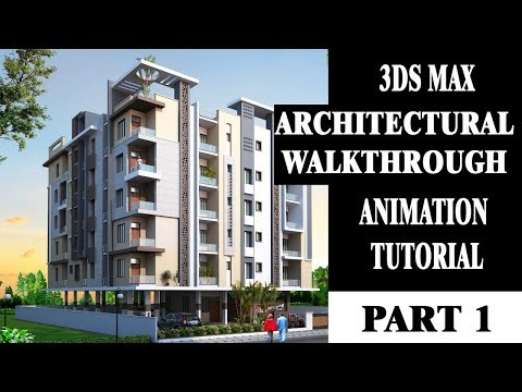 3ds max architectural walkthrough animation tutorial in hindi [part 1] | Career Hacks