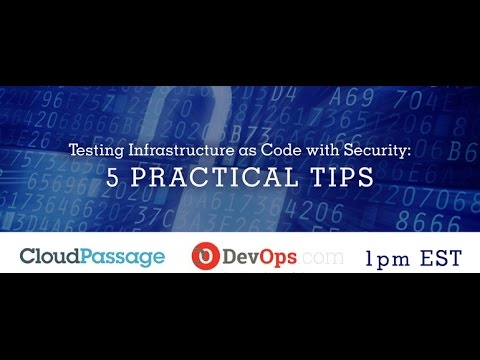 Testing Infrastructure as Code with Security  5 Practical Tips