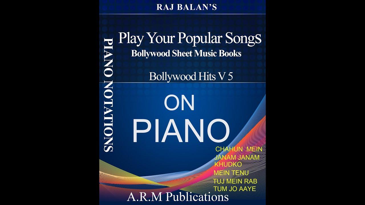 Piano SHEET MUSIC BOOK BOLLYWOOD HITS V 5 NEW SONGS BY S RAJ BALAN - YouTube