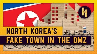 North Korea's Fake Town in the DMZ
