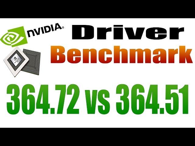 Benchmark Driver Nvidia 364.72 vs 364.51 Win 10 x64 - HD