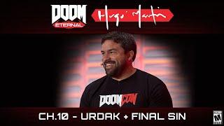 DOOM Eternal:Hugo Martin's Game Director Playthrough - Ch.10 Urdak + Final Sin
