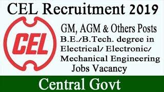 CEL Recruitment 2019   Central Electronics Limited Job Vacancy