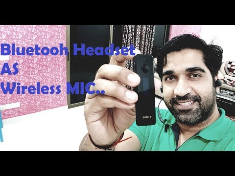 Bluetooth Headset as Wireless Mic for Video recording...