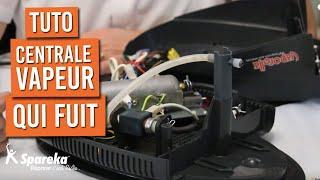 Comment réparer une centrale vapeur qui fuit