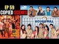 Bollywood Copied Scenes || EP 59