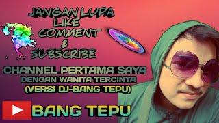 DJ-BANG TEPU Versi Santuy