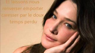 Le temps perdu(paroles) - Carla Bruni