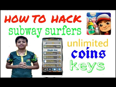 How to hack subway surfers game and get unlimited coins and keys with no root