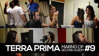 Terra Prima - Second Album - Making of #9 [Backing Vocals and choirs recording]