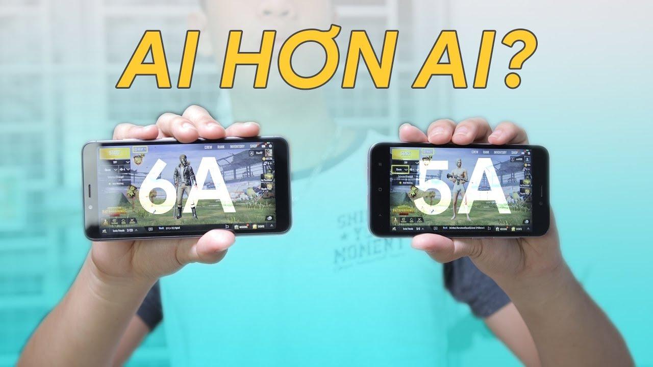Redmi 5A vs Redmi 6A: Chọn máy nào chơi PUBG, Liên Quân Mobile?