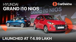 Hyundai Grand i10 Nios 2019: Launched at Rs 4.99 Lakh | Specs, Features and More!