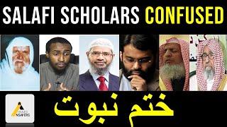 Salafi Sunni Scholars Confused on the Seal of Prophethood