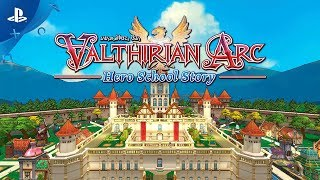 Valthirian Arc: Hero School Story - Launch Trailer | PS4
