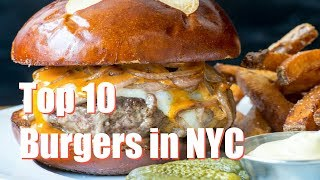 Top 10 Best Burger in NYC