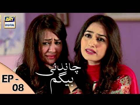 Chandni Begum - Episode 08 - 11th October 2017 - ARY Digital Drama