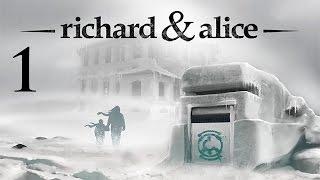 Richard & Alice | IMPRISONED... | Part 1