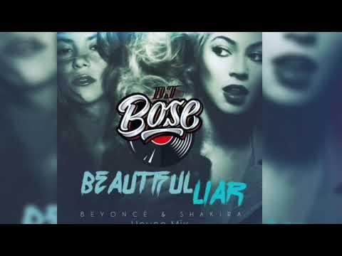 Beautiful Liar Extended House Mix - DJ Bose Ft.Beyoncé, Shakira