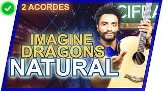 COMO TOCAR - Natural - Imagine Dragons (SÓ 2 ACORDES) Video