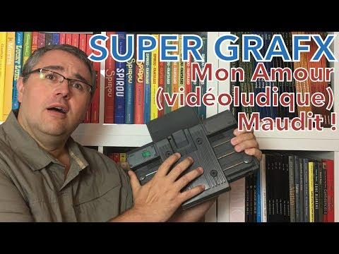 #118 - PC Engine Super Grafx : mon amour (vidéoludique) maudit !