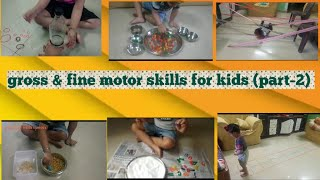 gross motor skill activities at home (part-2)| fine motor skill for kids| how to engage kids