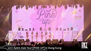 170923 2017 Apink Asia Tour [PINK UP] in Hong Kong - Opening + FIVE + Talk