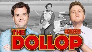 NASCAR Race Car Driver Janet Guthrie | The Dollop