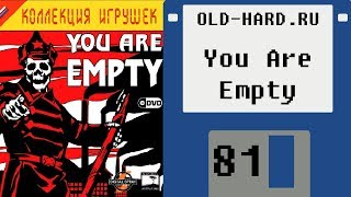 You Are Empty Old Hard 81
