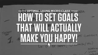 How to Set Goals That Will Actually Make You Happy! Thumbnail
