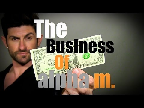 The Business Of Alpha M (Honest and Open Discussion About $$$)