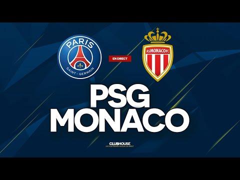 🔴 PSG - MONACO // ClubHouse ( paris vs asm )