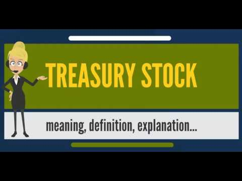 What is TREASURY STOCK? What does TREASURY STOCK mean? TREASURY STOCK  meaning & explanation