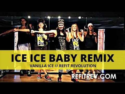 Ice Ice Baby (Remix) || Vanilla Ice || Dance Fitness || REFIT® Revolution