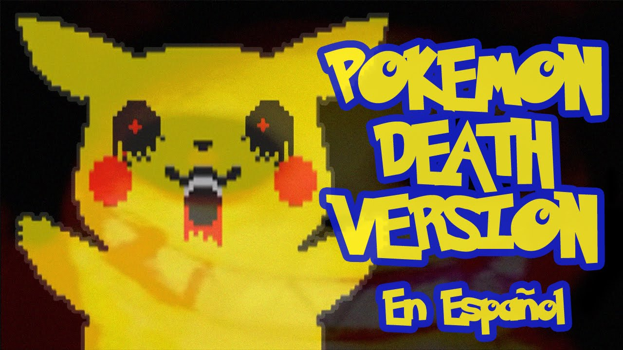 pokemon death version exe espa ol pikachu yo te quiero youtube. Black Bedroom Furniture Sets. Home Design Ideas