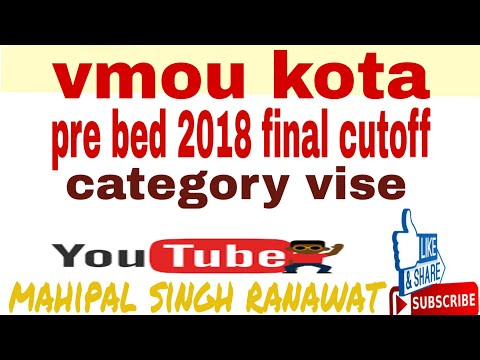 vmou  pre bed finall cutoff/ vmou प्री बीएड कट ऑफ /vmou pre bed cutoff 2018 category vise total mark