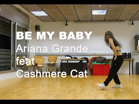 Be My Baby - Ariana Grande Feat.Cashmere Cat / May J Lee Choreography Cover By Uxia