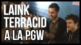 Laink et Terracid à la PGW 2014