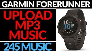 How to Upload Music to Your Garmin Forerunner 245 Music