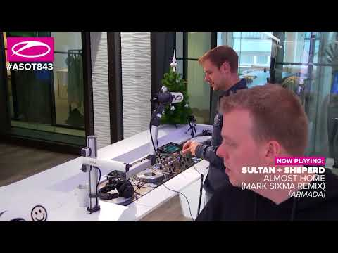 Sultan + Sheperd - Almost Home (Mark Sixma Remix) [#ASOT843]